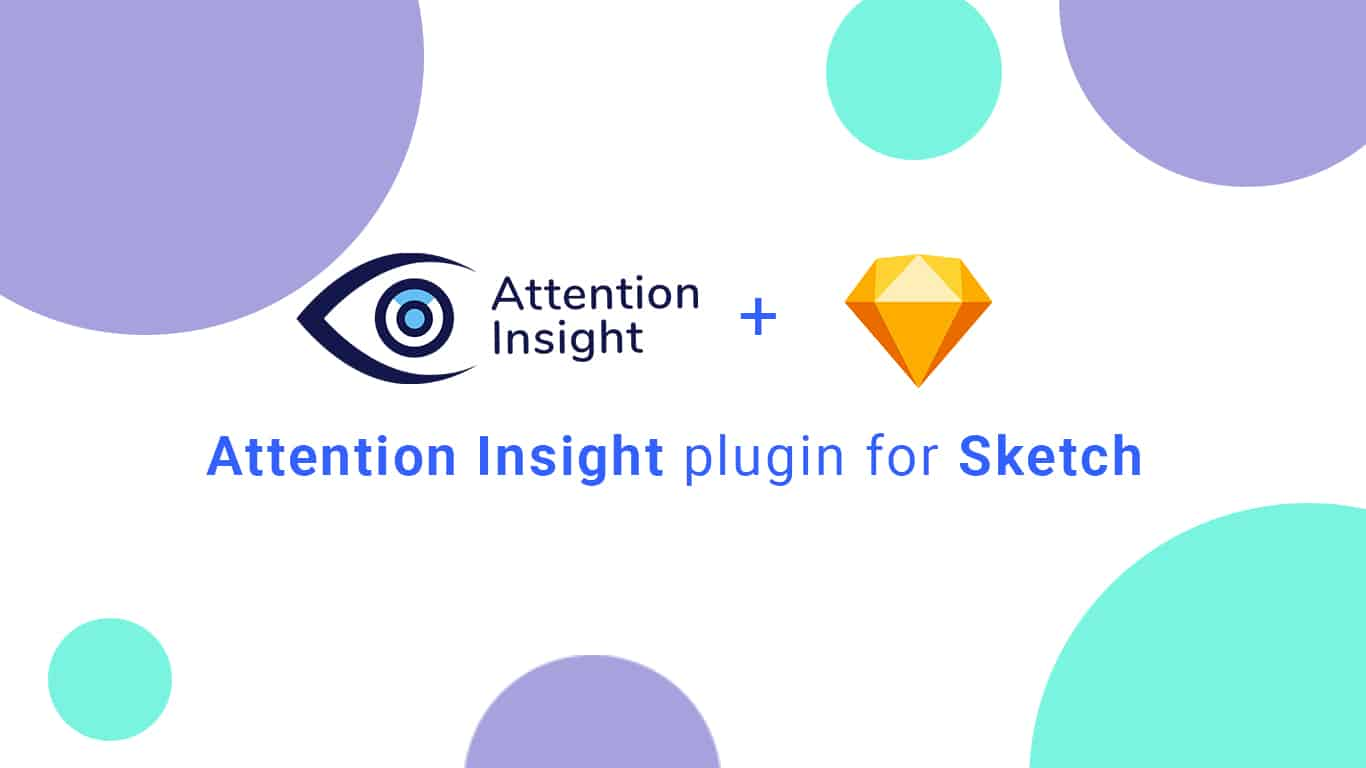How to Use Attention Insight Plugin for Sketch